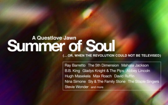 Summer of Soul...or When the Revolution Couldn't Be Televised